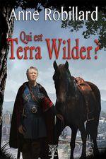 Vente Livre Numérique : Extrait Qui est Terra Wilder?  - Anne Robillard
