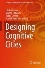 Designing Cognitive Cities  - Edy Portmann - Rudolf Seising - Astrid Habenstein - Marco E. Tabacchi