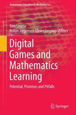 Digital Games and Mathematics Learning  - Robyn Jorgensen (Zevenbergen) - Tom Lowrie