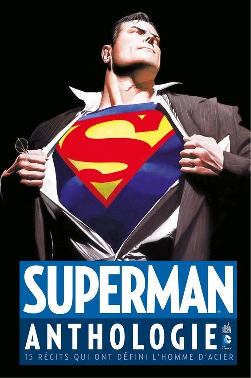 Superman Anthologie - 15 récits qui ont défini l'homme d'acier