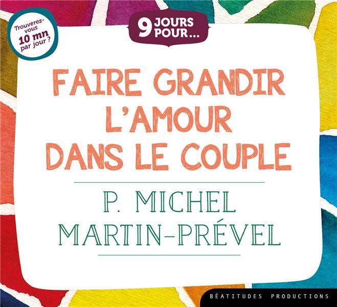 LIV.AUDIO 9 JOURS POUR FAIRE GRANDIR L AMOUR DANS LE COUPLE (LIVRE AUDIO)