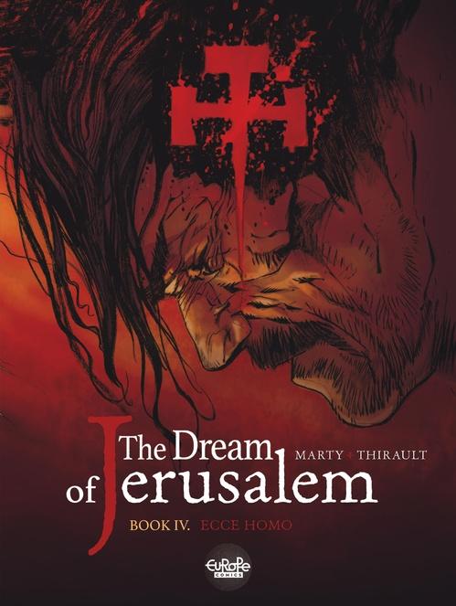 The Dream of Jerusalem 4. Ecce homo