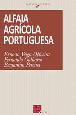 Alfaia agrícola portuguesa  - Fernando Galhano - Ernesto Veiga De Oliveira - Benjamim Pereira