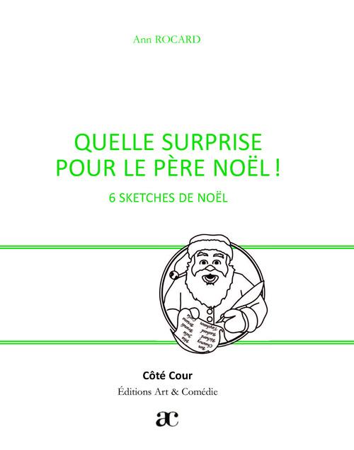 Quelle surprise pour le Père Noël