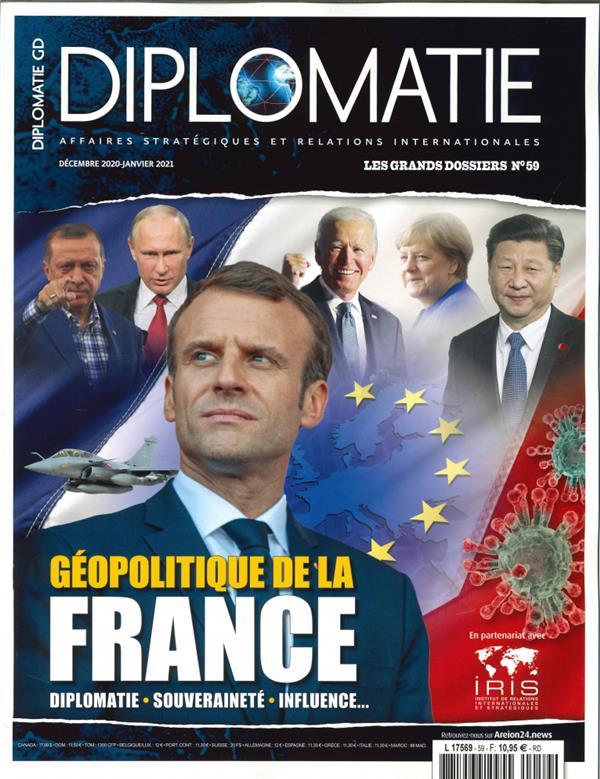 Diplomatie gd n 59  - geopolitique de la france - decembre/janvier 2021