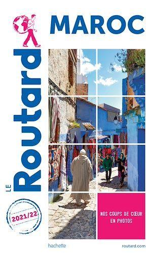 Guide du Routard ; Maroc (édition 2021/2022)