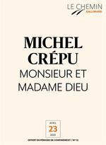 Vente EBooks : Le Chemin (N°12) - Monsieur et Madame Dieu  - Michel Crépu