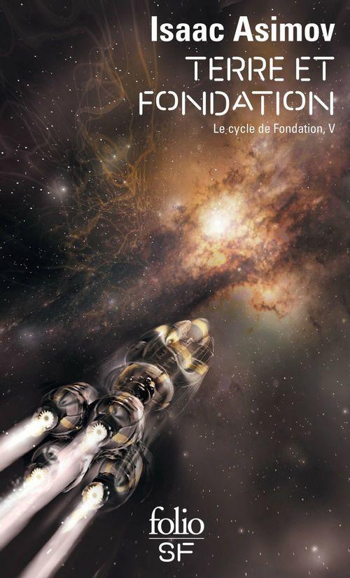 Le Cycle de Fondation (Tome 5) - Terre et Fondation