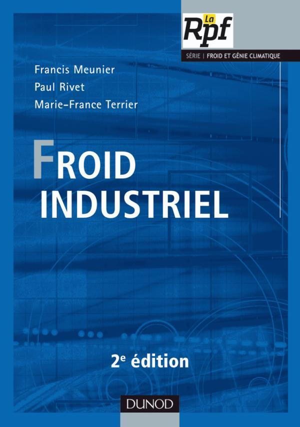 Froid Industriel (2e Edition)