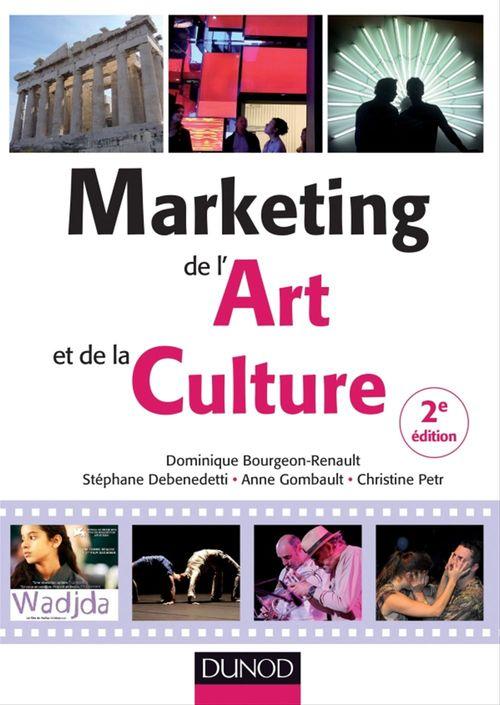 Marketing de l'art et de la culture ; 2e édition