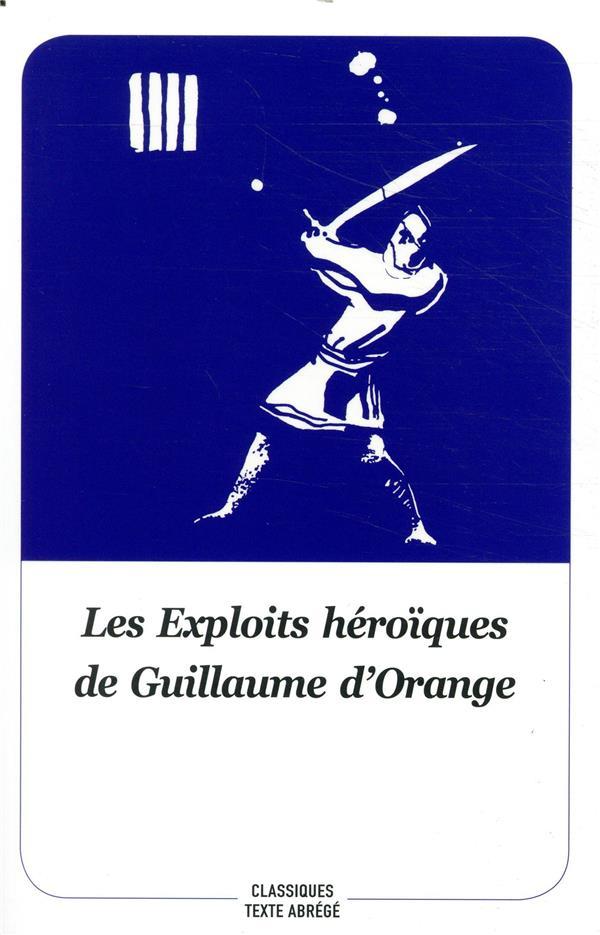 Les exploits héroïques de Guillaume d'Orange