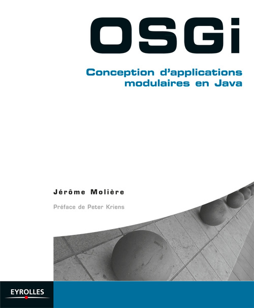OSGI ; conception d'applications modulaires en java