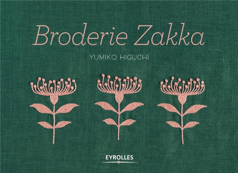 Broderie zakka ; plus de 40 motifs monochromes et bicolores à broder et autant de projets couture