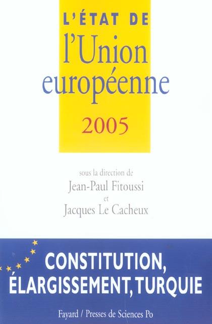 L'etat de l'union europeenne (édition 2005)