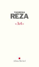 "Vente Livre Numérique : ""Art""  - Yasmina Reza"