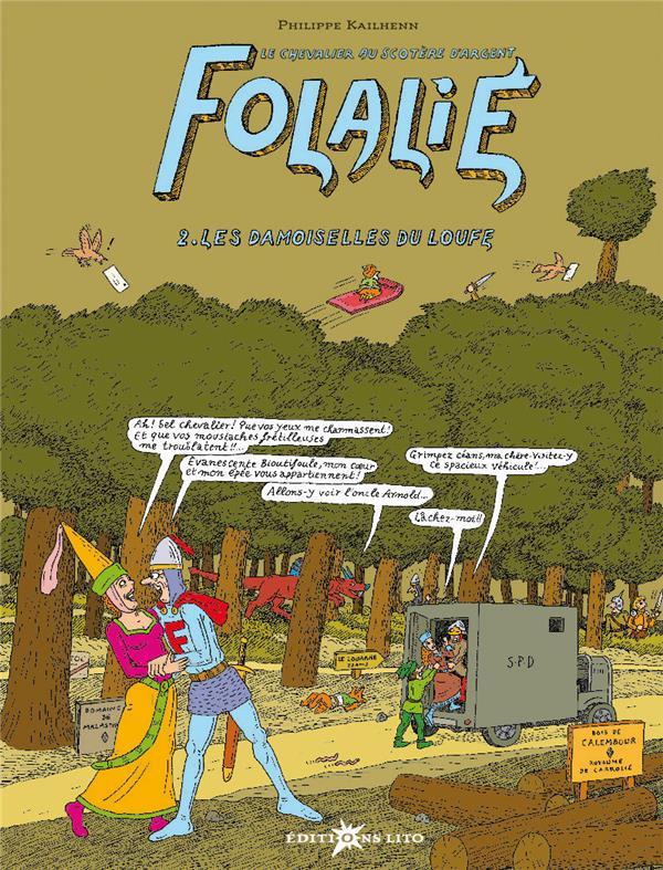 Folalié t.2 ; les damoiselles du loufe