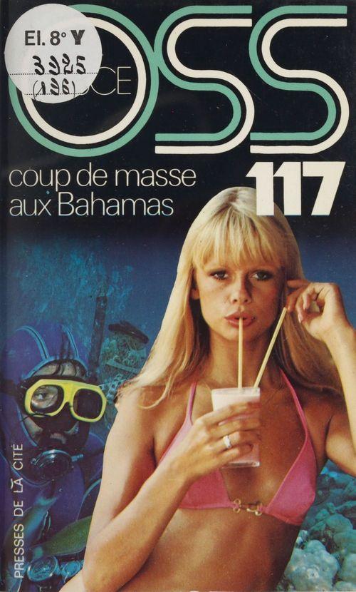 O.S.S. 117 : Coup de masse aux Bahamas