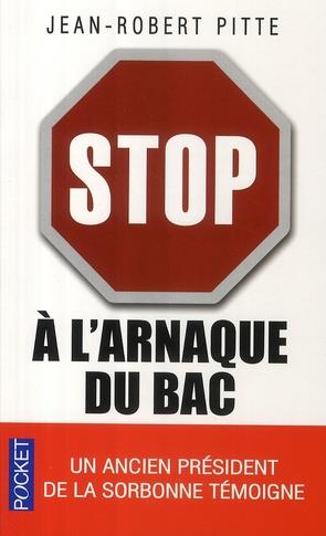 Stop à l'arnaque du bac ; plaidoyer pour un bac utile