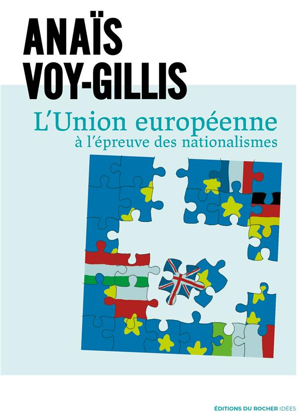 L'UNION EUROPEENNE A L'EPREUVE DES NATIONALISMES