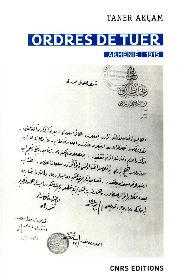 Ordres de tuer ; Arménie, 1915