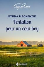 Vente Livre Numérique : Tentation pour un cow-boy  - Myrna Mackenzie