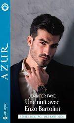 Une nuit avec Enzo Bartolini  - Jennifer Faye