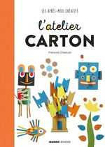 Vente EBooks : L'atelier carton  - François Chetcuti