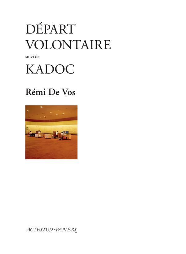 Départ volontaire ; Kadoc