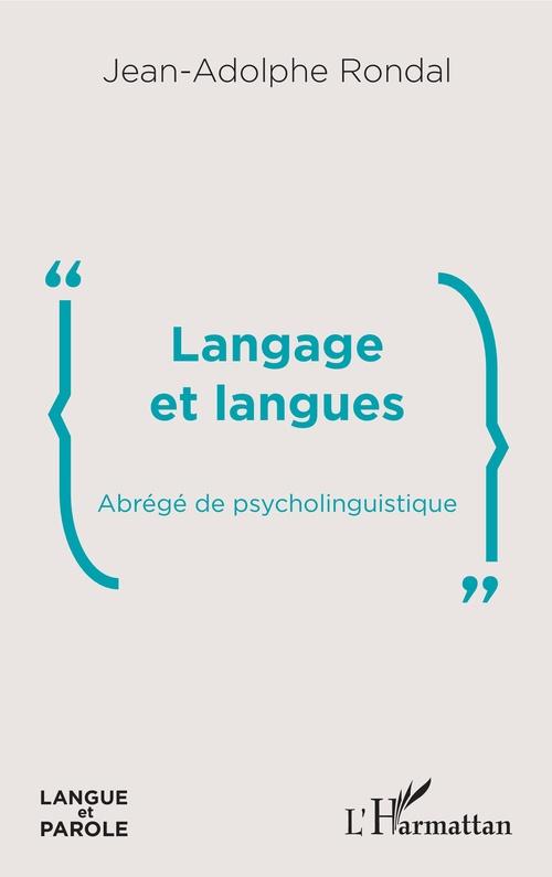 Langage et langues ; abrégé de psycholinguistique