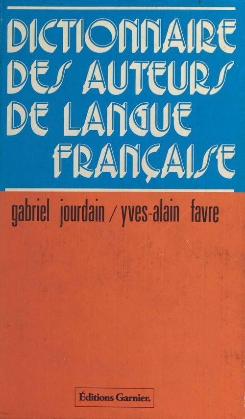Dictionnaire des auteurs de langue francaise