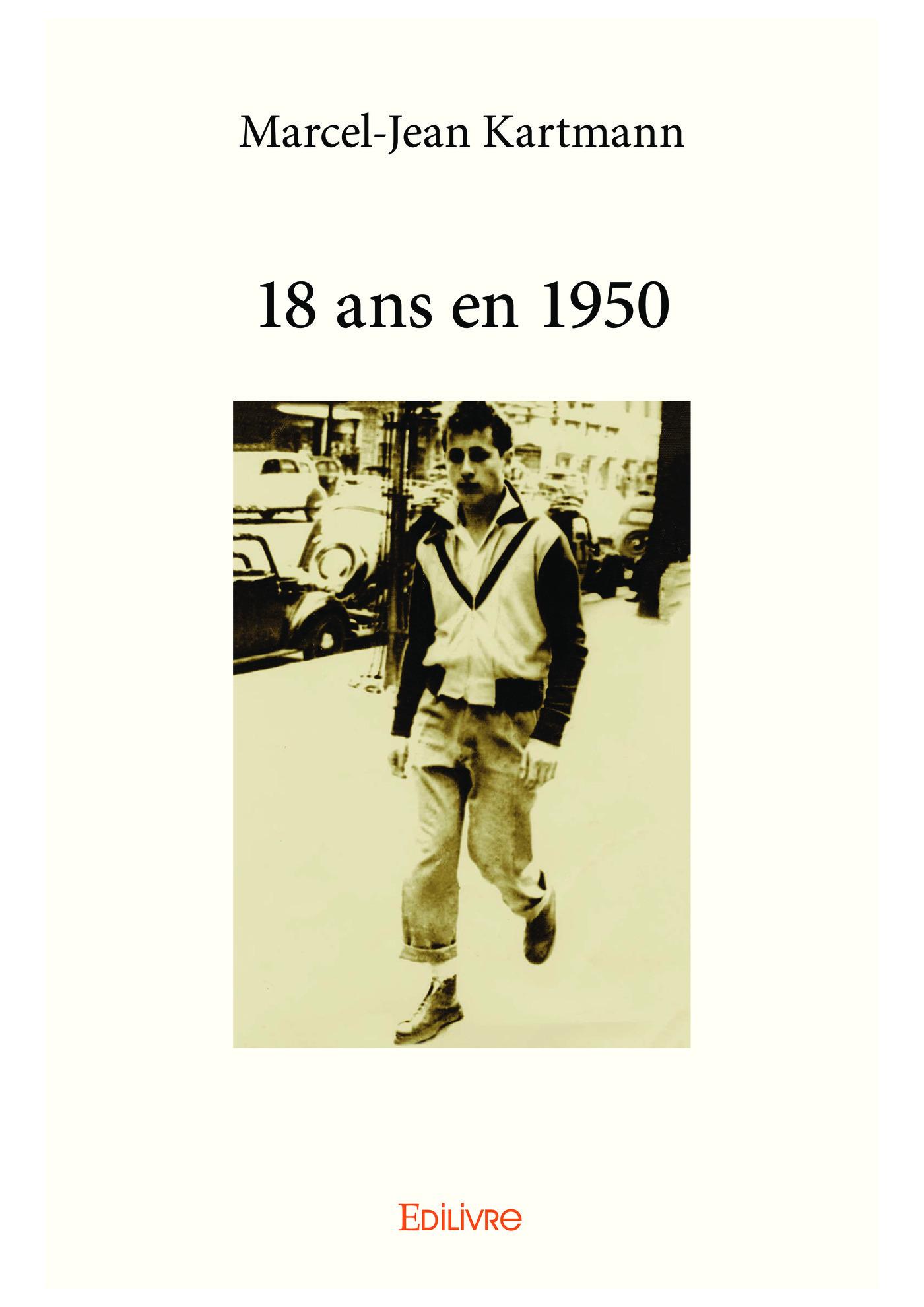 18 ans en 1950  - Marcel-Jean Kartmann