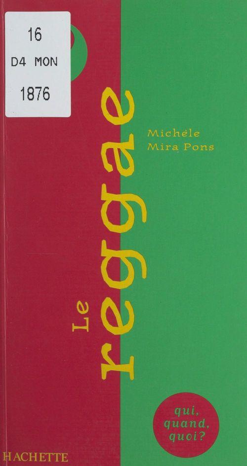 Vente Livre Numérique : Le reggae  - Michèle Mira pons