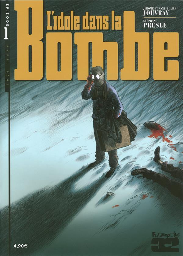 L'idole dans la bombe t.1