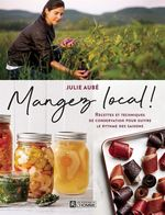Mangez local!  - Julie Aube