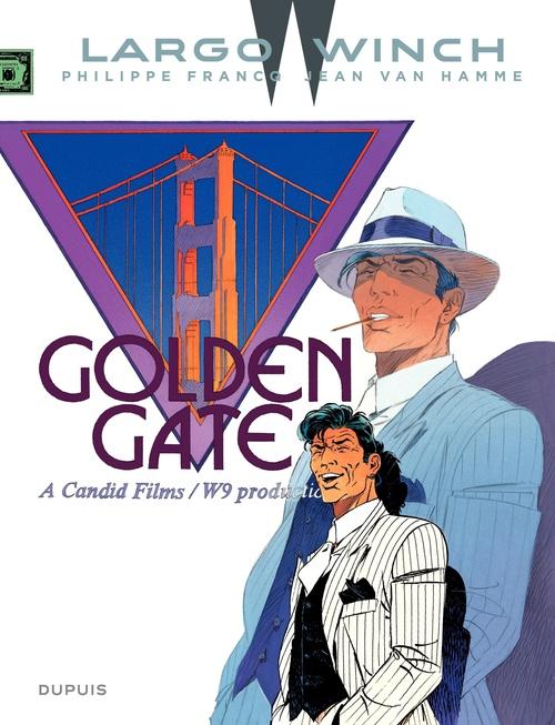 Largo Winch T.11 ; golden gate