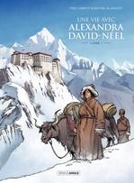 Vente Livre Numérique : Une vie avec Alexandra David-Néel T.1  - Fred Campoy