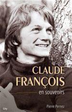 Vente EBooks : Claude François en souvenirs  - Pierre Pernez