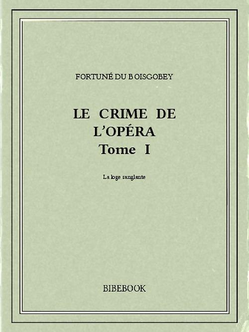 Le crime de l'Opéra 1
