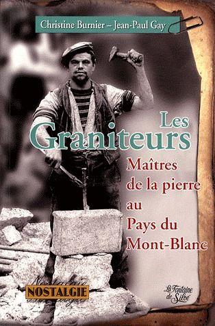 Les graniteurs, maîtres de la pierre au Pays du Mont-Blanc