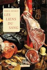 Les Liens du sang  - Errol Henrot
