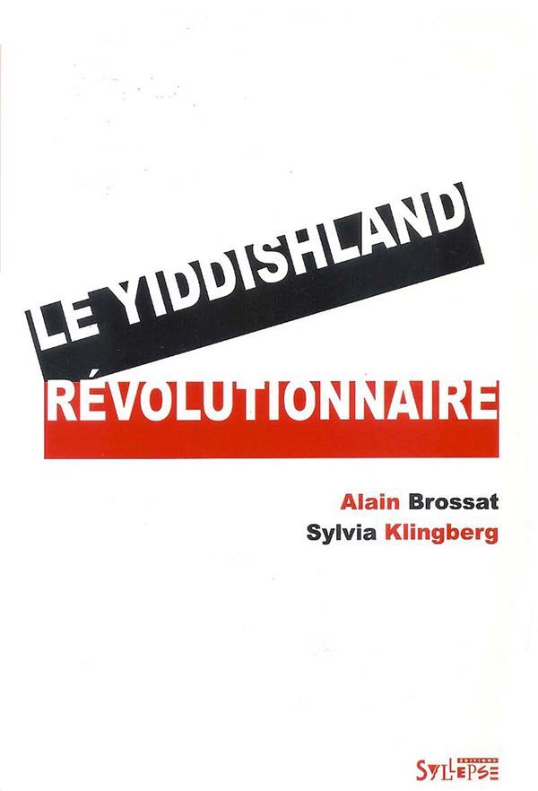 Le yiddishland révolutionnaire