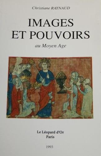 Images et pouvoirs au Moyen Age