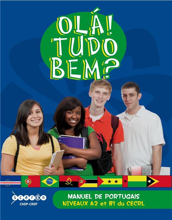 Ola ! tudo bem ? manuel de portugais ; niveaux A2 et B1 du CECRL