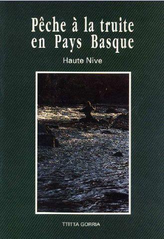 Pêche à la truite en Pays Basque ; Haute-Nive