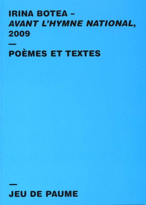 Avant l'hymne national 2009 ; poèmes et textes