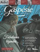 Magazine Gaspésie. n°194, Avril-Juillet 2019