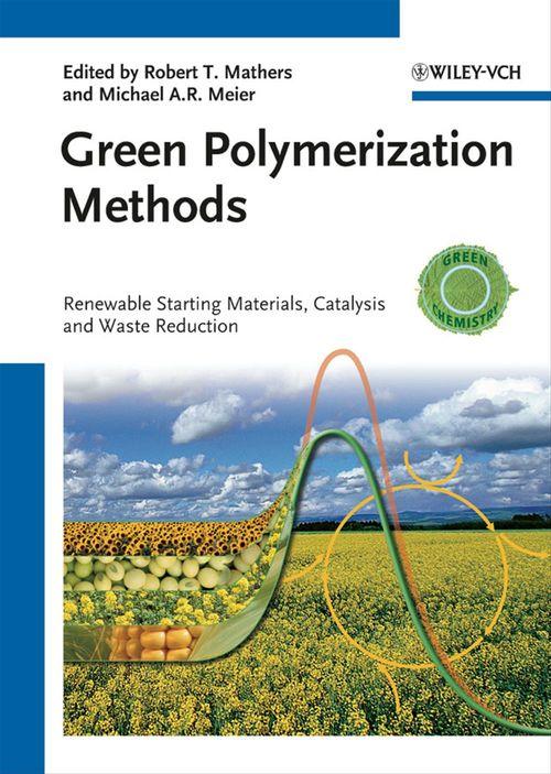 Green Polymerization Methods