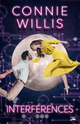 Interférences  - Connie Willis
