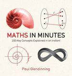 Maths in Minutes  - Paul Glendinning