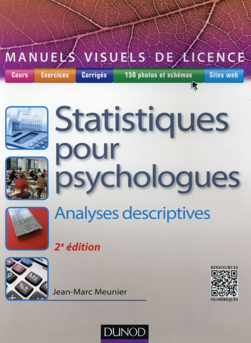 MANUEL VISUEL DES STATISTIQUES POUR PSYCHOLOGUES  -  ANALYSES DESCRIPTIVES (2E EDITION) Meunier Jean-Marc